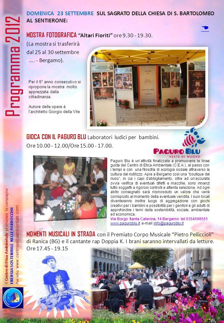 Programma 2012 D Mostra fotografica Altari Fioriti ore 9.30 - 19.30.