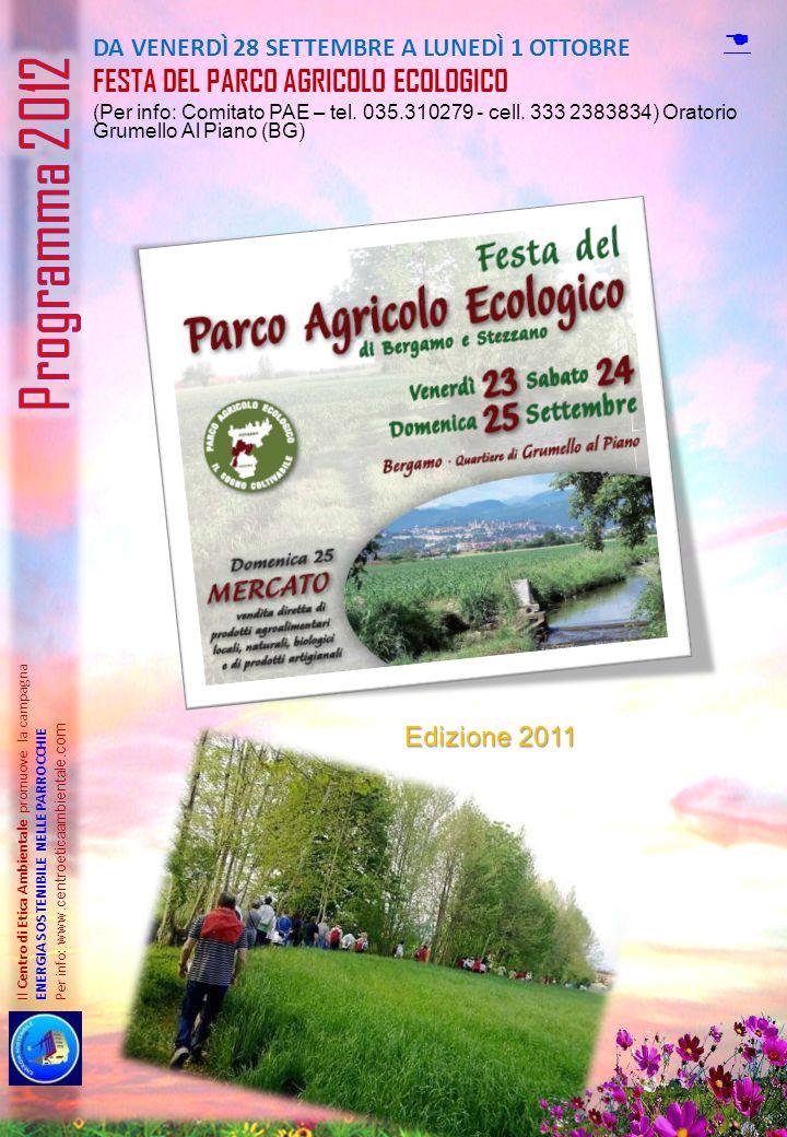 Programma 2012 FESTA DEL PARCO AGRICOLO ECOLOGICO D Edizione 2011