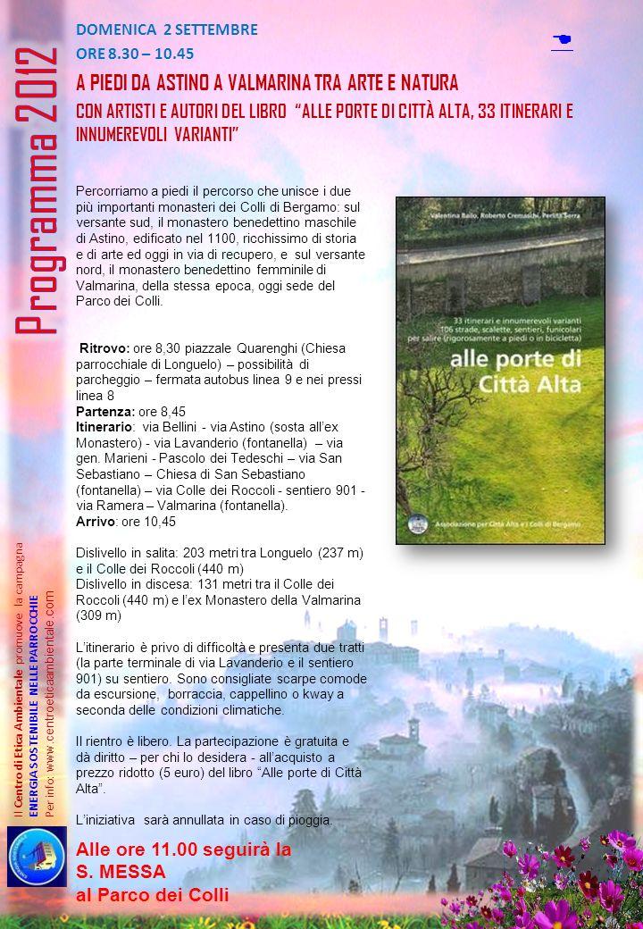 Programma 2012 D A piedi da astino a valmarina tra arte e natura