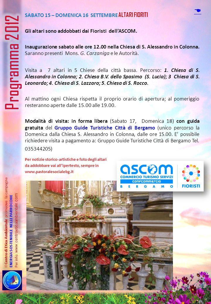 Programma 2012 D Sabato 15 – Domenica 16 SETTEMBRE Altari Fioriti