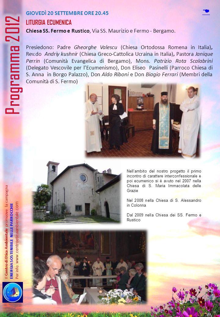 Programma 2012 D Liturgia ecumenica giovedì 20 SETTEMBRE ORE 20.45