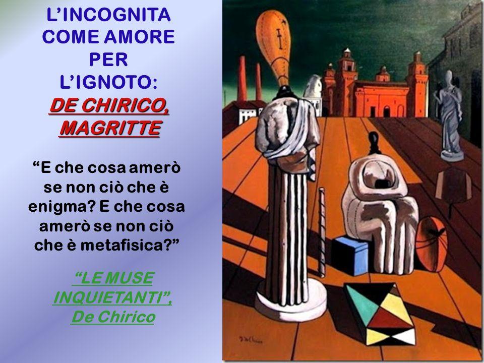 LE MUSE INQUIETANTI , De Chirico