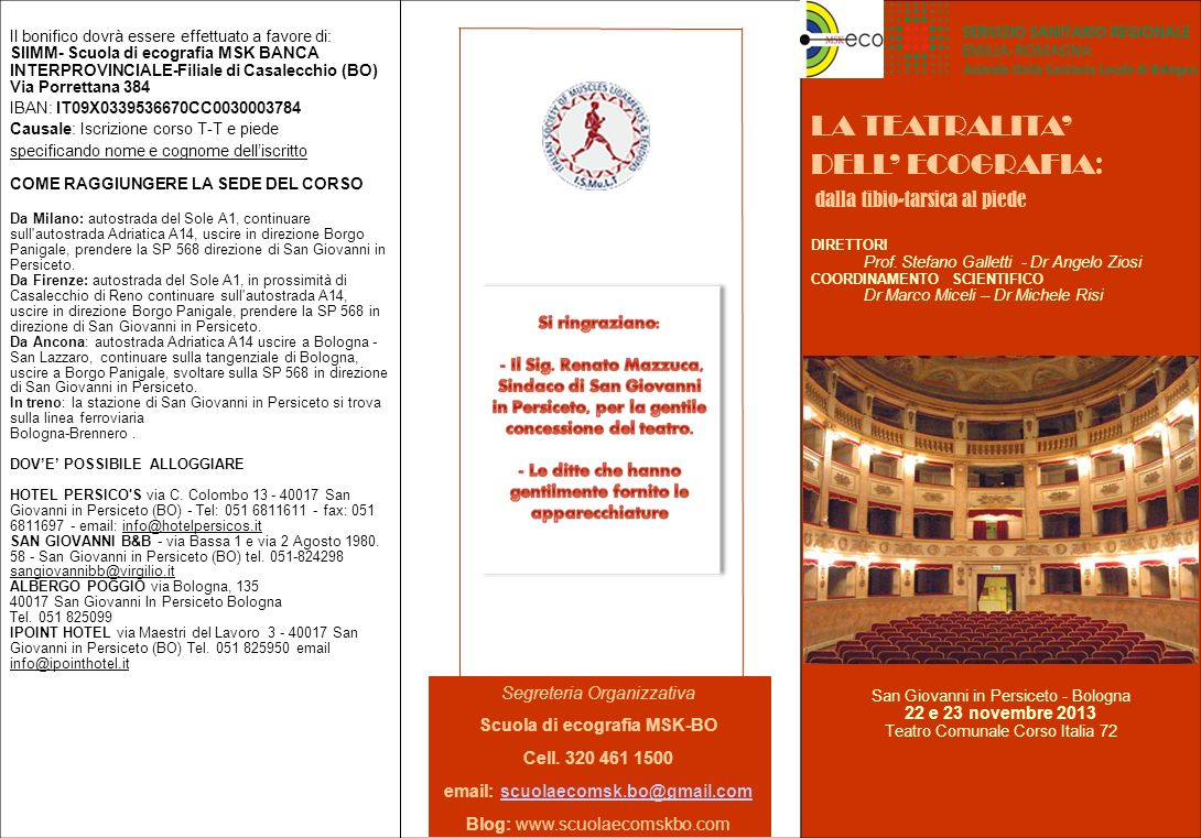 Scuola di ecografia MSK-BO email: scuolaecomsk.bo@gmail.com