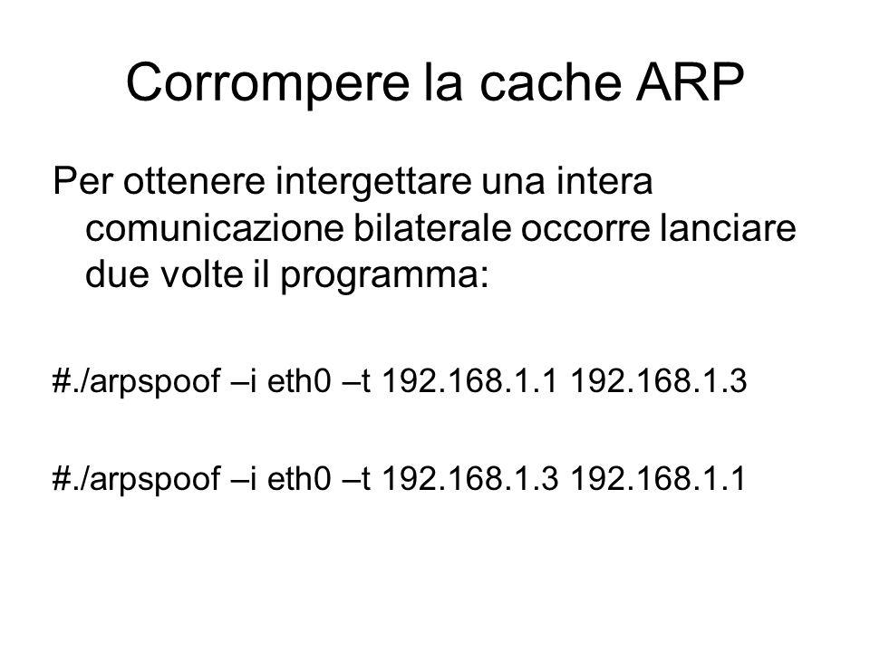 Corrompere la cache ARP