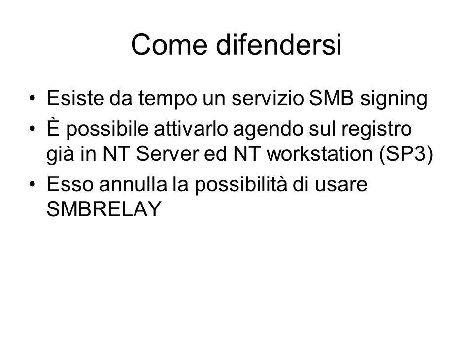 Come difendersi Esiste da tempo un servizio SMB signing