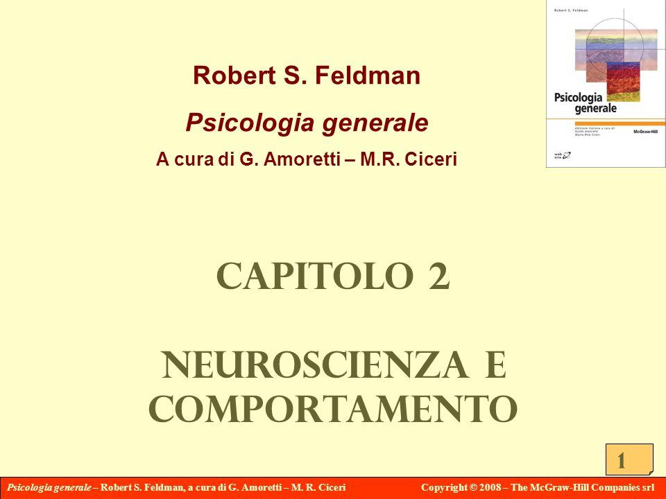 A cura di G. Amoretti – M.R. Ciceri Neuroscienza e comportamento
