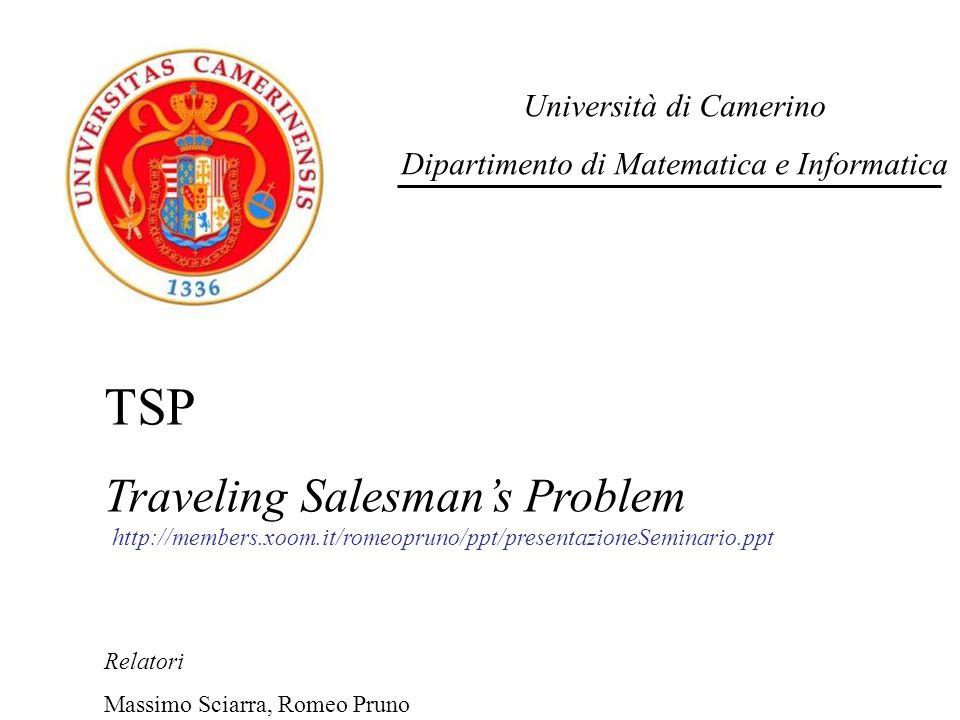 TSP Traveling Salesman's Problem Università di Camerino