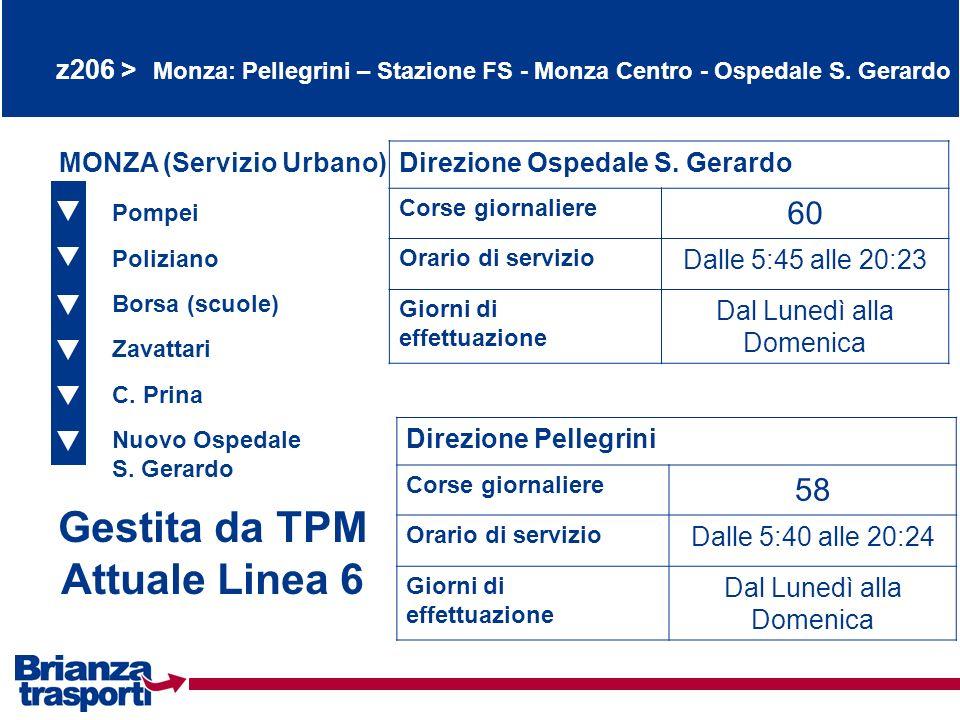 Gestita da TPM Attuale Linea 6