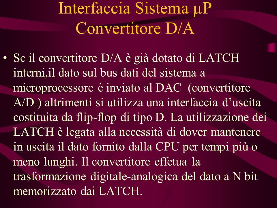 Interfaccia Sistema µP Convertitore D/A