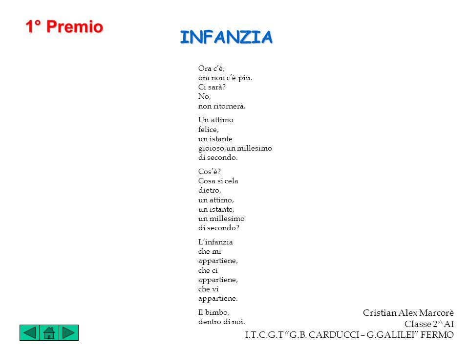 1° Premio INFANZIA Cristian Alex Marcorè Classe 2^AI
