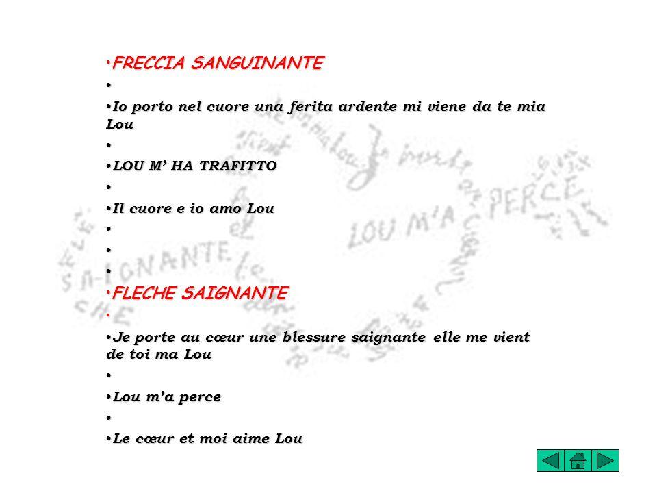 FRECCIA SANGUINANTE FLECHE SAIGNANTE
