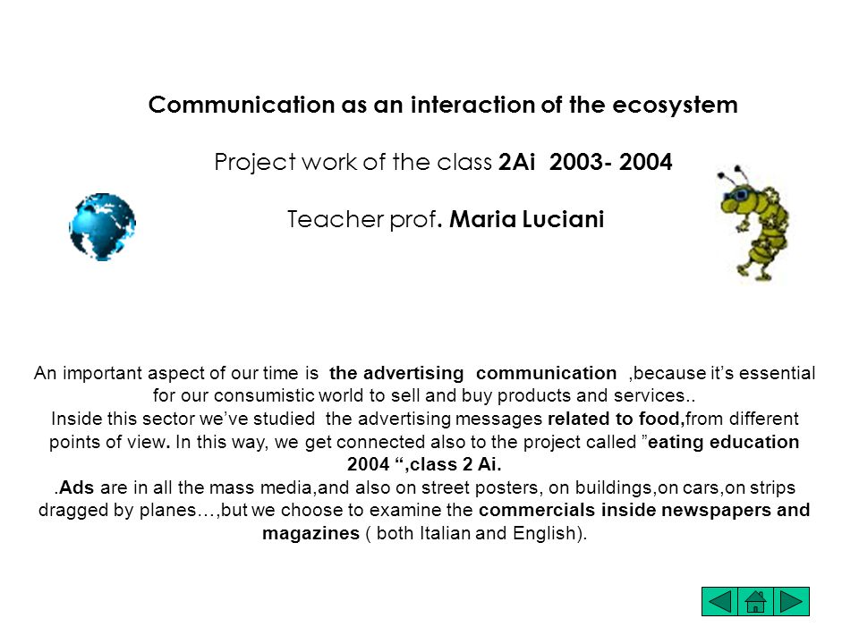 Communication as an interaction of the ecosystem