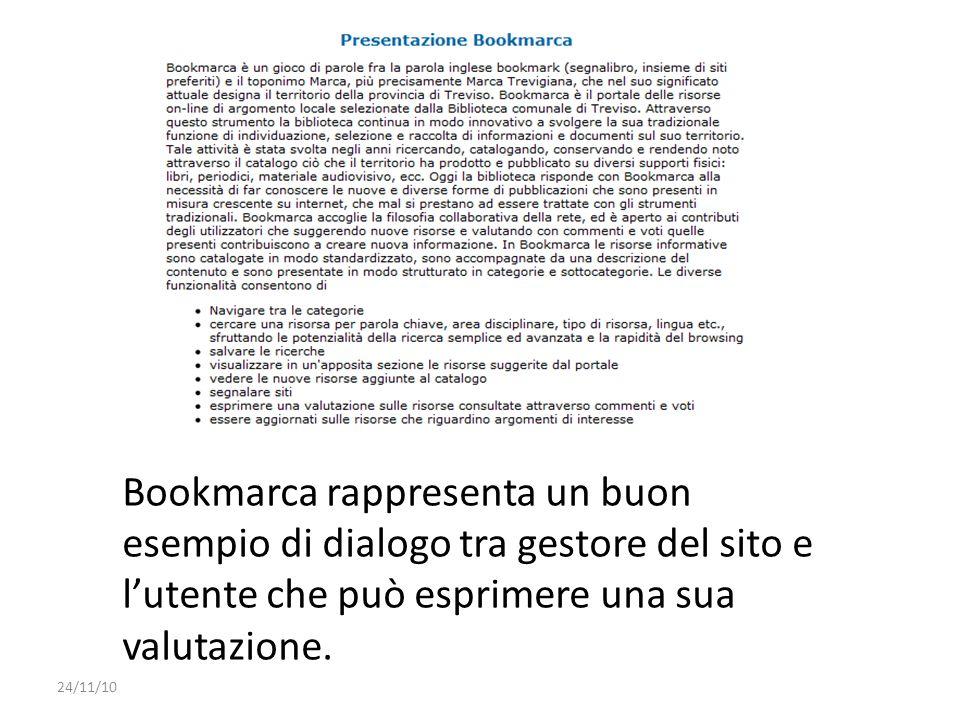 Bookmarca rappresenta un buon esempio di dialogo tra gestore del sito e l'utente che può esprimere una sua valutazione.