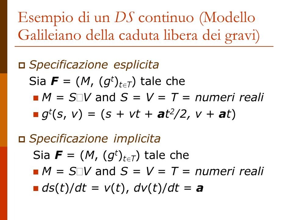 Esempio di un DS continuo (Modello Galileiano della caduta libera dei gravi)