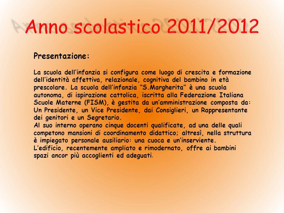 Anno scolastico 2011/2012 Presentazione: