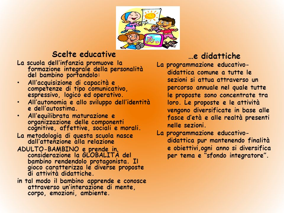 Scelte educative …e didattiche