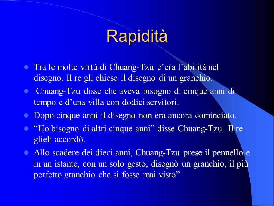 RapiditàTra le molte virtù di Chuang-Tzu c'era l'abilità nel disegno. Il re gli chiese il disegno di un granchio.