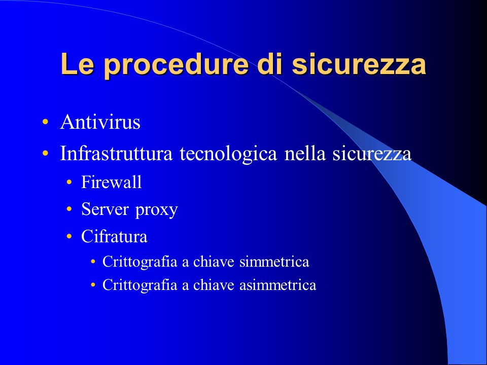 Le procedure di sicurezza