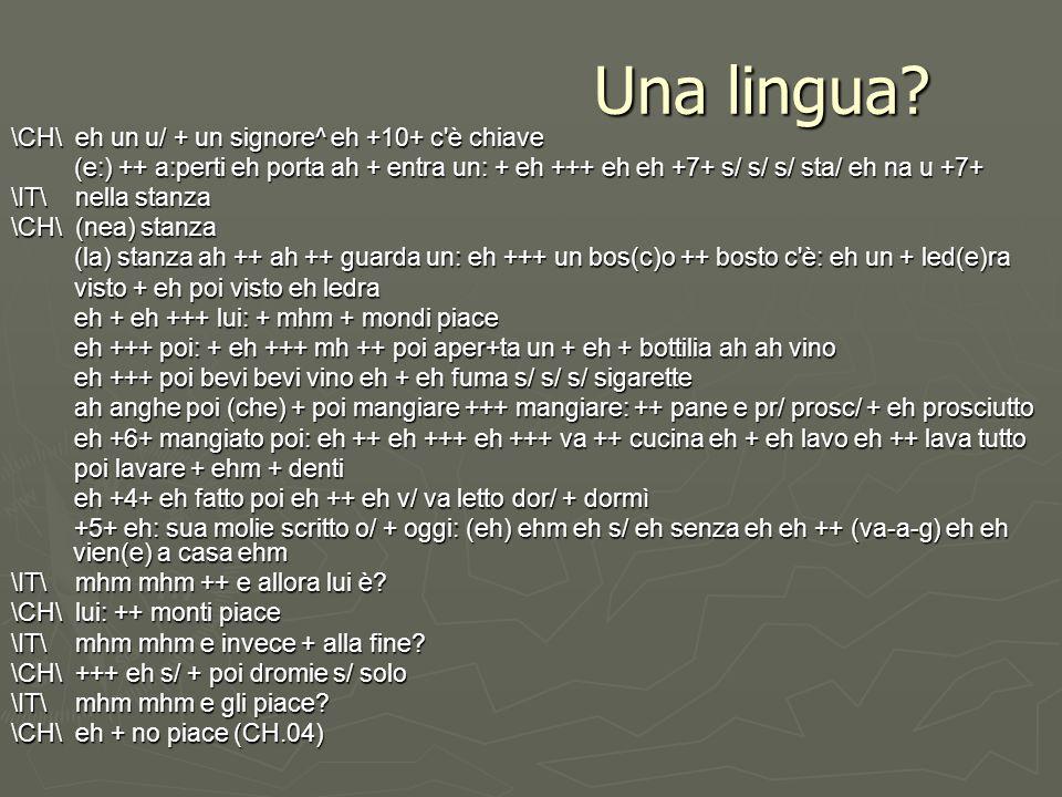 Una lingua \CH\ eh un u/ + un signore^ eh +10+ c è chiave