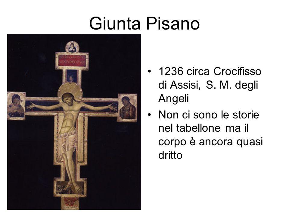 Giunta Pisano 1236 circa Crocifisso di Assisi, S. M. degli Angeli