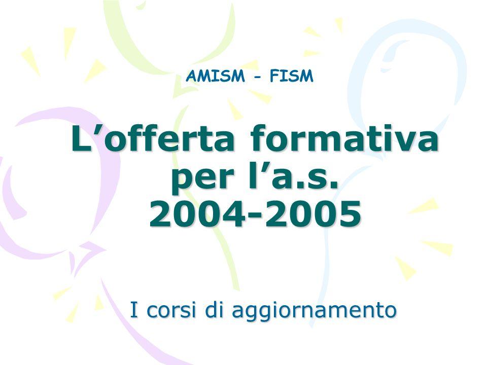 L'offerta formativa per l'a.s. 2004-2005