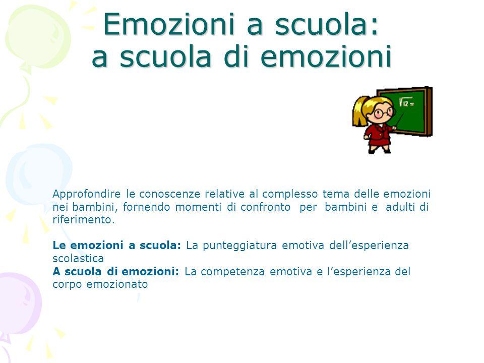 Emozioni a scuola: a scuola di emozioni