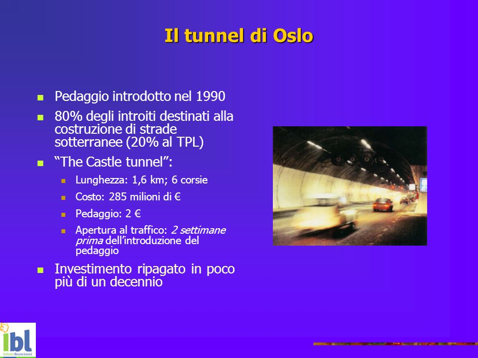 Il tunnel di Oslo Pedaggio introdotto nel 1990