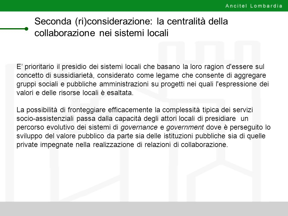 Seconda (ri)considerazione: la centralità della collaborazione nei sistemi locali