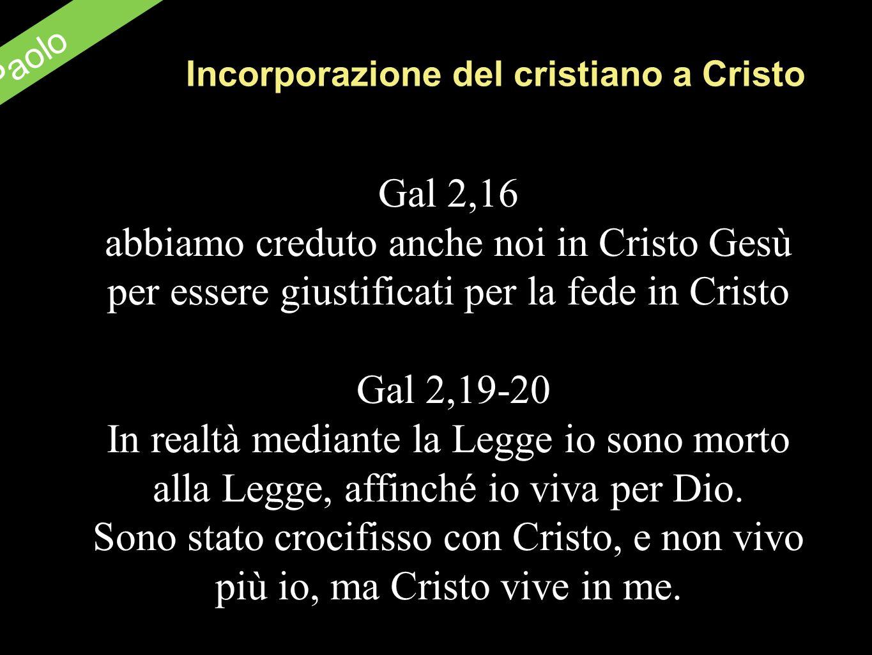 Incorporazione del cristiano a Cristo