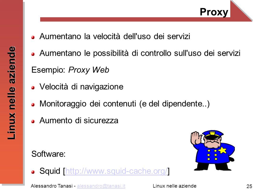 Proxy Aumentano la velocità dell uso dei servizi