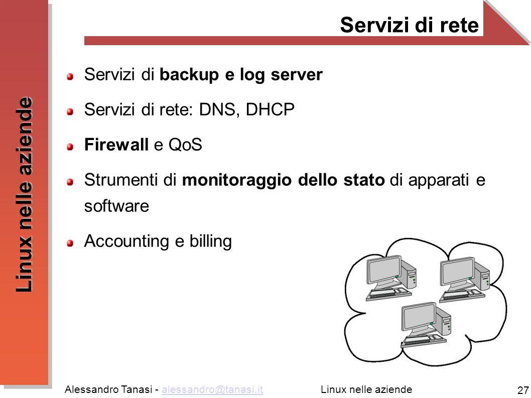 Servizi di rete Servizi di backup e log server
