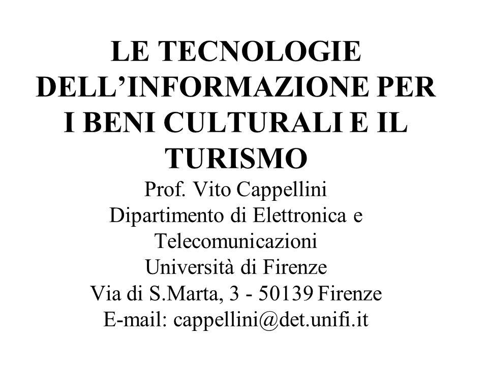 LE TECNOLOGIE DELL'INFORMAZIONE PER I BENI CULTURALI E IL TURISMO Prof
