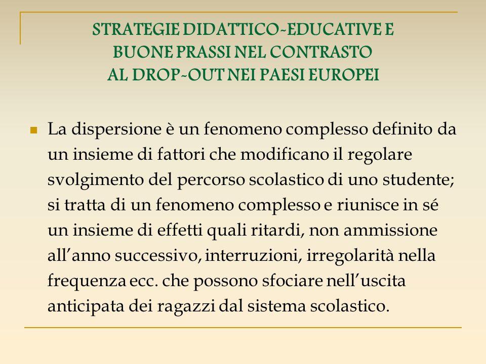 STRATEGIE DIDATTICO-EDUCATIVE E BUONE PRASSI NEL CONTRASTO AL DROP-OUT NEI PAESI EUROPEI