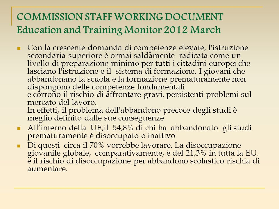 COMMISSION STAFF WORKING DOCUMENT Education and Training Monitor 2012 March