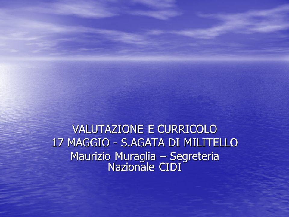 VALUTAZIONE E CURRICOLO 17 MAGGIO - S.AGATA DI MILITELLO