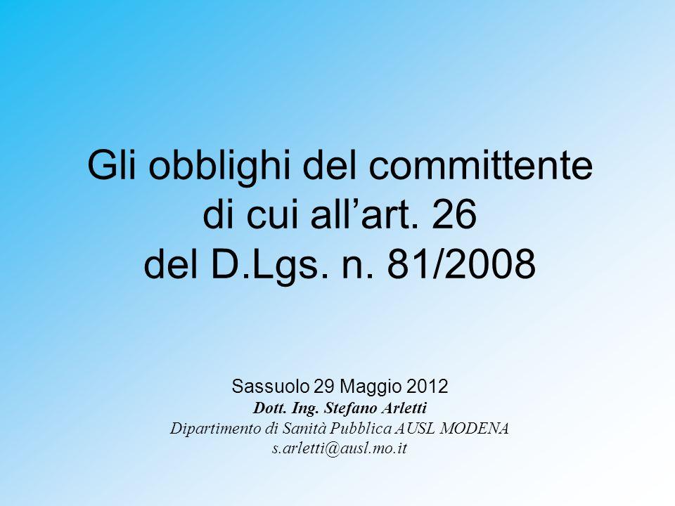 Gli obblighi del committente di cui all'art. 26 del D.Lgs. n. 81/2008