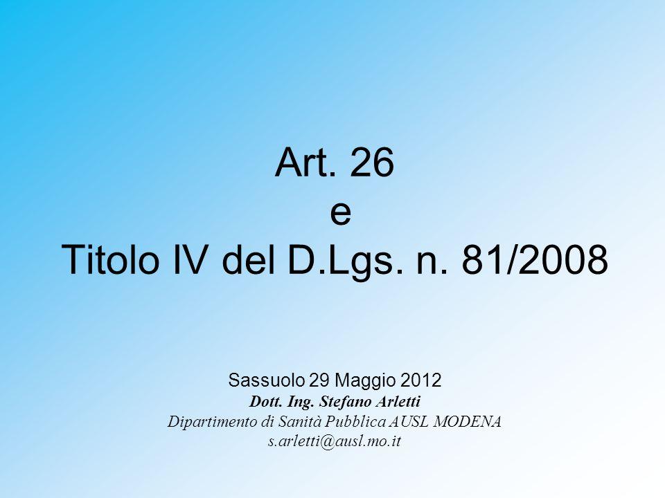 Art. 26 e Titolo IV del D.Lgs. n. 81/2008