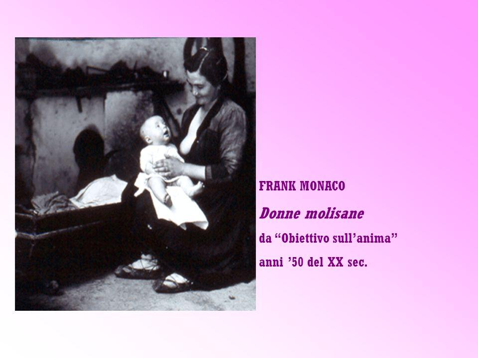 Donne molisane FRANK MONACO da Obiettivo sull'anima