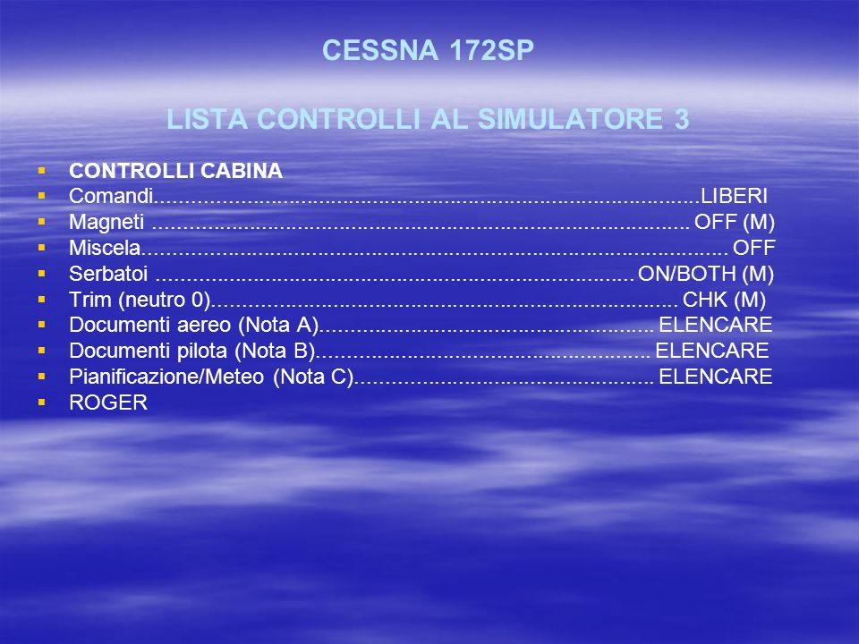CESSNA 172SP LISTA CONTROLLI AL SIMULATORE 3