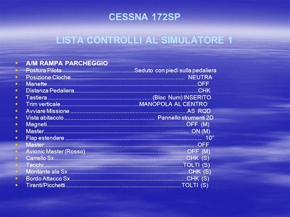 CESSNA 172SP LISTA CONTROLLI AL SIMULATORE 1