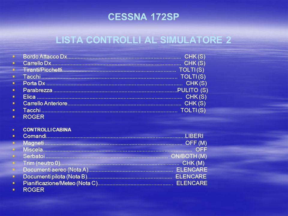 CESSNA 172SP LISTA CONTROLLI AL SIMULATORE 2