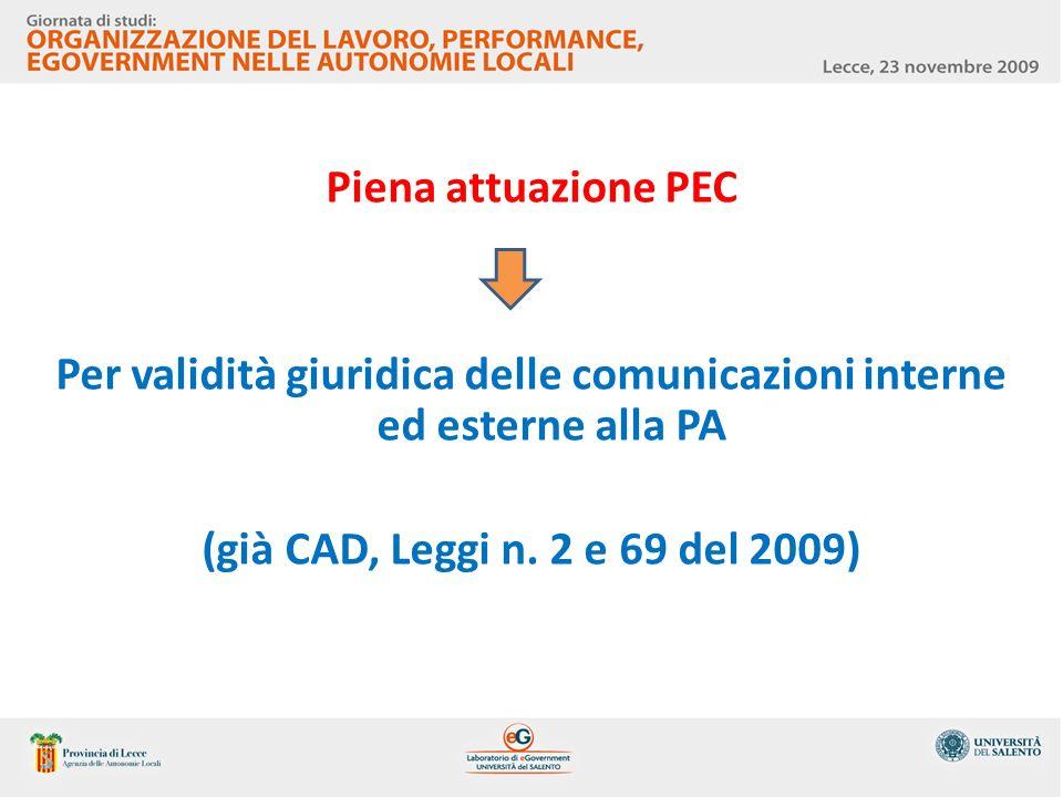 Per validità giuridica delle comunicazioni interne ed esterne alla PA