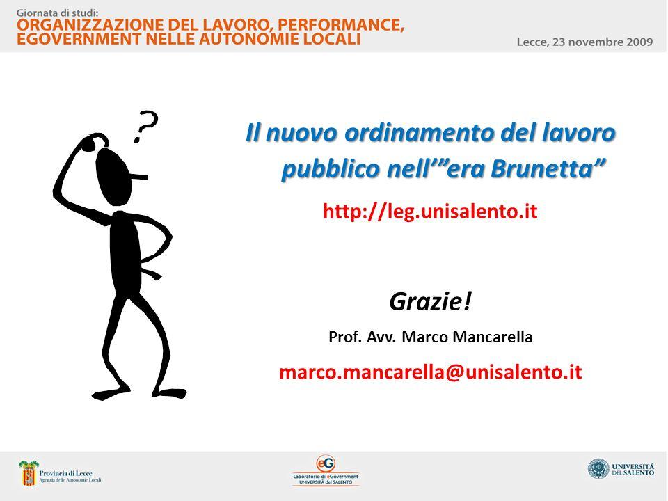 Il nuovo ordinamento del lavoro pubblico nell' era Brunetta Grazie!