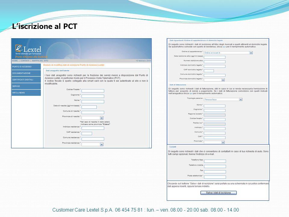 L'iscrizione al PCT Customer Care Lextel S.p.A. 06 454 75 81 : lun.