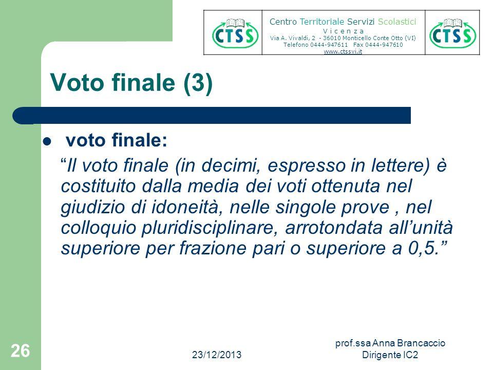 Voto finale (3) voto finale: