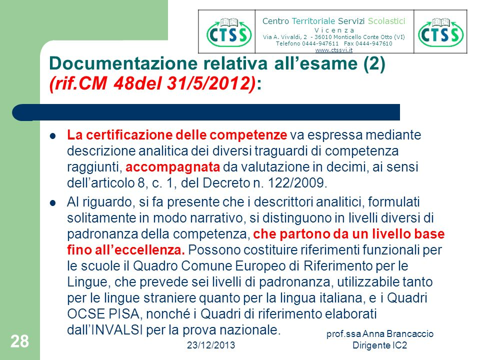 Documentazione relativa all'esame (2) (rif.CM 48del 31/5/2012):