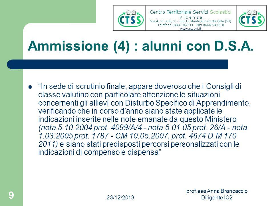 Ammissione (4) : alunni con D.S.A.