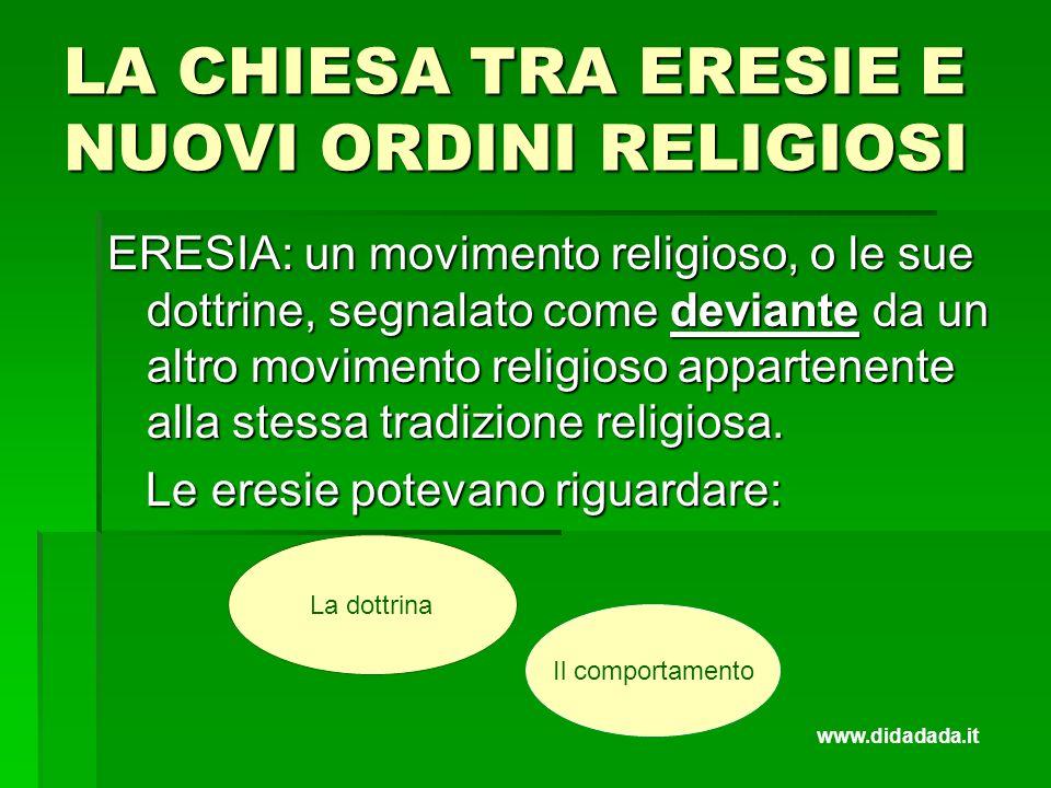 LA CHIESA TRA ERESIE E NUOVI ORDINI RELIGIOSI