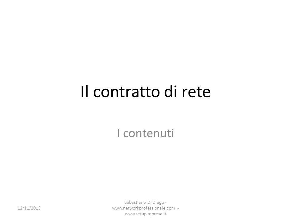 Il contratto di rete I contenuti