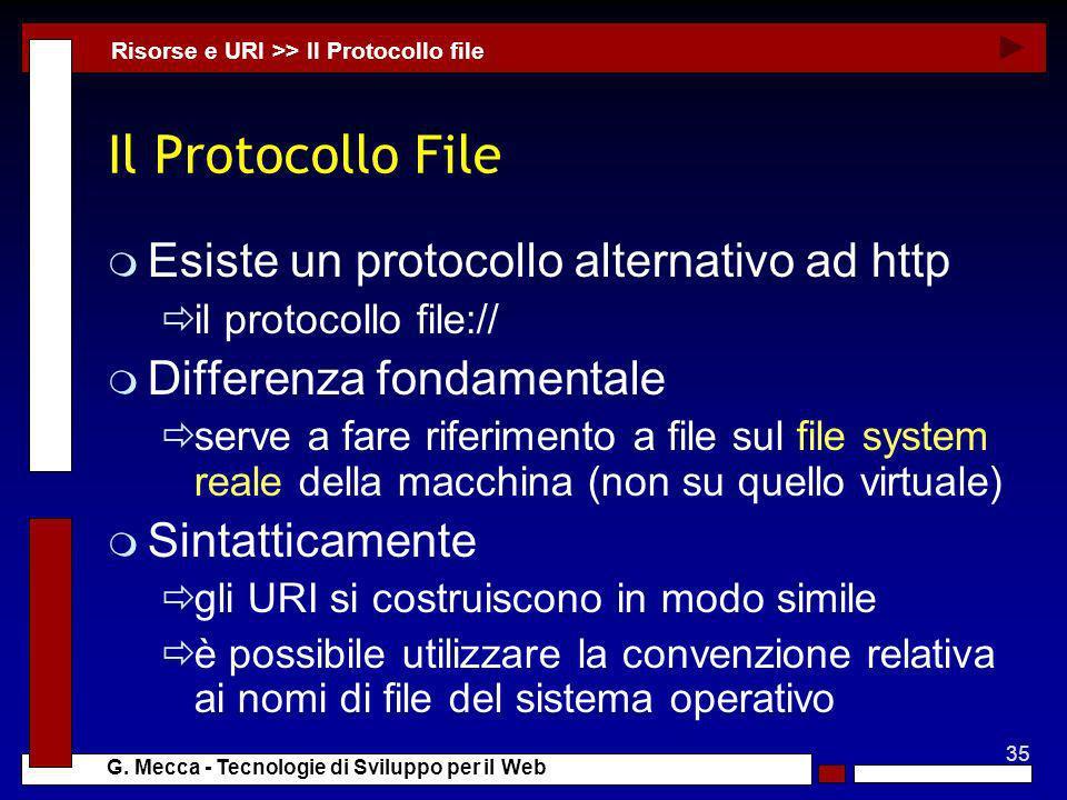 Il Protocollo File Esiste un protocollo alternativo ad http
